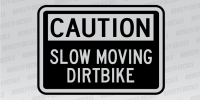 Novelty_CautionSlowDirtbike